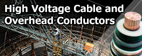 High Voltage Cable and Overhead Conductor