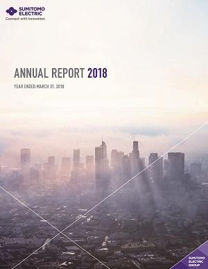 Sumitomo Electric Releases Annual Report 2018